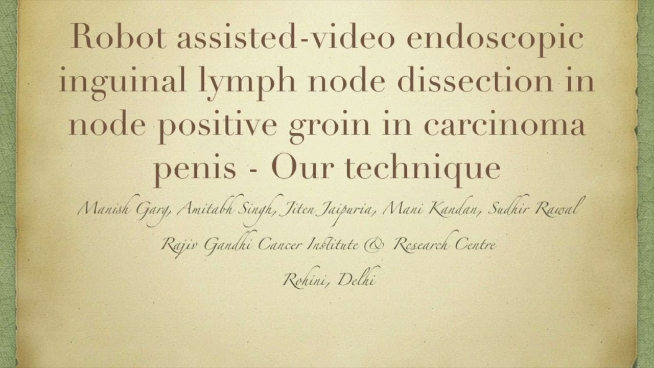R A Video Endoscopic Inguinal Lymph Node Dissection In Node Positive