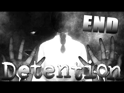 Detention BOTH ENDINGS (Final) / TRUTH REVEALED