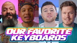 Our Favorite Gaming Keyboards feat Brandon Taylor, Random Frank P, and Dmitry from Hardware Canucks!