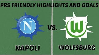 ROBLOX: NAPOLI VS. WOLFSBURG PRS HIGHLIGHTS AND GOALS!