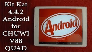 Обновление прошивки Сhuwi v88 на 4.4 Kit Kat Android/firmware flashing