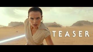 Star Wars,  Episode IX: The Rise of Skywalker – Teaser [4K]