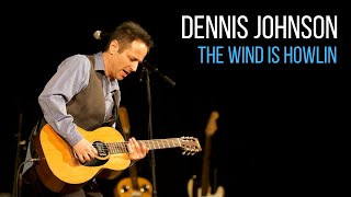 Slide Guitarist Dennis Johnson - The Wind Is Howlin