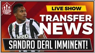 Alex SANDRO Transfer By Monday! MAN UTD Transfer News
