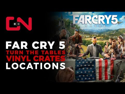 Far Cry 5 Vinyl Crates Locations – Turn the Tables Quest