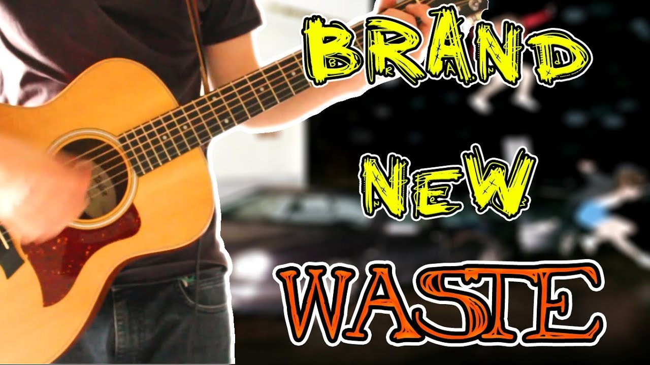Brand New Waste Acoustic Guitar Cover 1080p Youtube