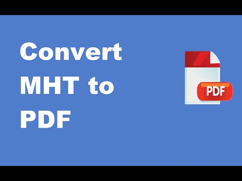 Convert MHT-MHTML Files Into PDF Files.