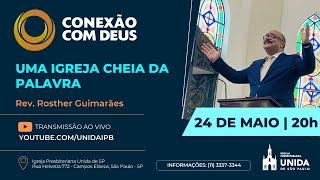 CONEXÃO COM DEUS AO VIVO - Igreja Presbiteriana Unida de São Paulo - 24/05/2021