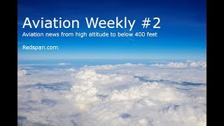 Aviation Weekly #2. News From High Altitude To 400