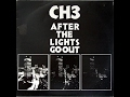 Thumbnail for Channel 3 - After The Light Go Out [FULL ALBUM]