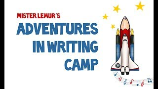 Adventures in Writing Camp Huntington 2018 End of Camp Video