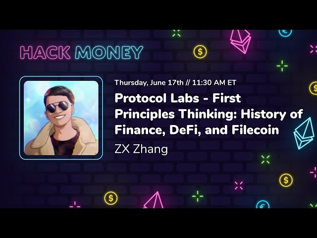 Protocol Labs: First Principles Thinking - History of Finance & Filecoin