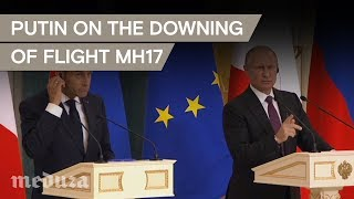Putin on the downing of flight MH17