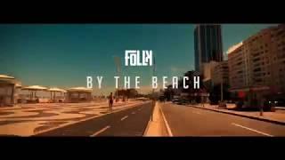 Скачать FOLLK By The Beach