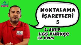 Noktalama İşaretleri 5 | 2021 LGS Türkçe Konu Anlatımları | Yanıt Okul