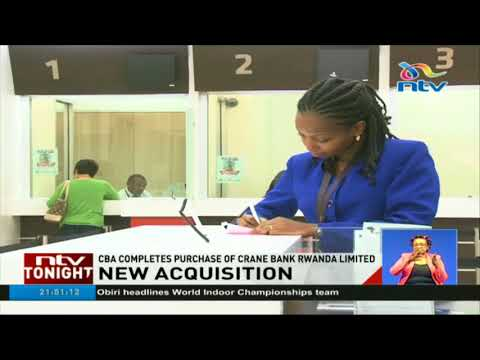 CBA concludes acquisition of Crane Bank Rwanda