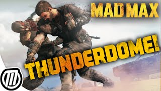 Mad Max: Gameplay Walkthrough - THUNDERDOME!! - Part 8 LIVE Stream (PS4 1080p)