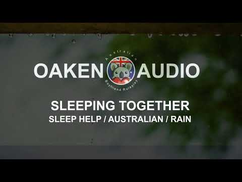 WE SLEEP TOGETHER?! [Boyfriend roleplay] [Australian] [Sleep help] [Rain]