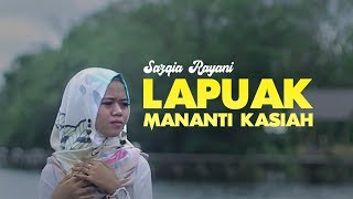 Sazqia Rayani Lapuak Mananti Kasiah.mp3