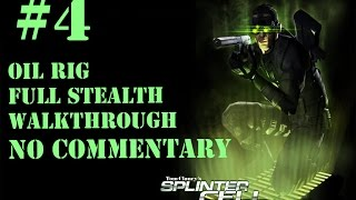 Splinter Cell - Mission 4 - Hard Difficulty Full Stealth Walkthrough No Commentary