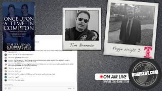 Bomb1st Live: Reggie Wright Jr. and Tim Brennan - Compton, 2pac, Orlando More