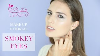 Sve za lepotu: Smokey Eyes (TUTORIAL)