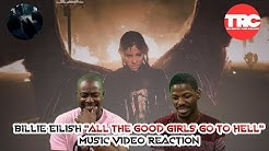 """Billie Eilish """"All The Good Girls Go to Hell"""" Music Video Reaction"""