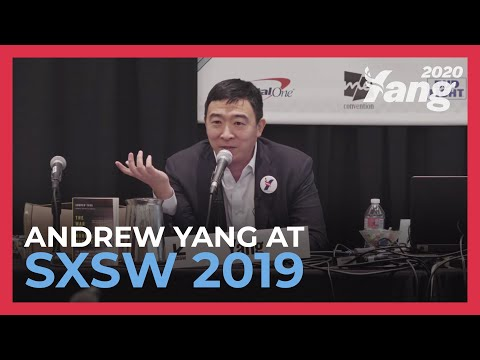 Andrew Yang Discusses the Automation of Labor & Universal Basic Income at SXSW 2019