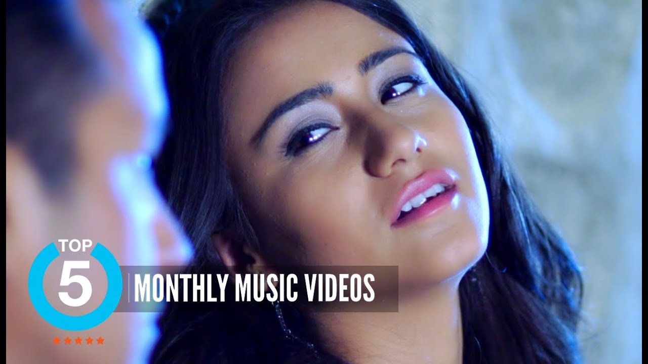 Top 5 Music Videos Of The Month June 2016 Hit Nepali