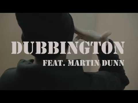 Elvis Murry - Dubbington ft. Martin Dunn (Music Video)