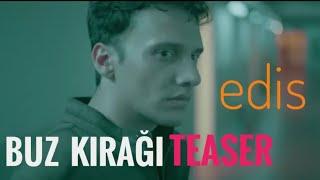 Edis - Buz Kırağı Klip ( Teaser )