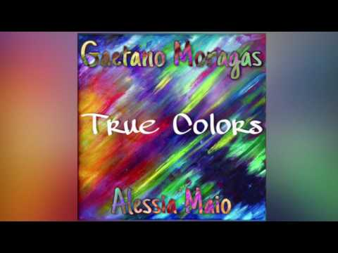 True Colors [Justin Timberlake, Anna Kendrick] (COVER by Gaetano Moragas and Alessia Maio)