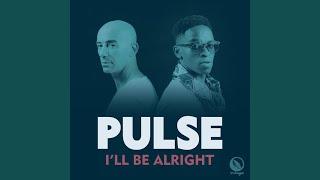 Pulse - I'll Be Alright (DJ Spinna Galactic Soul Mix)