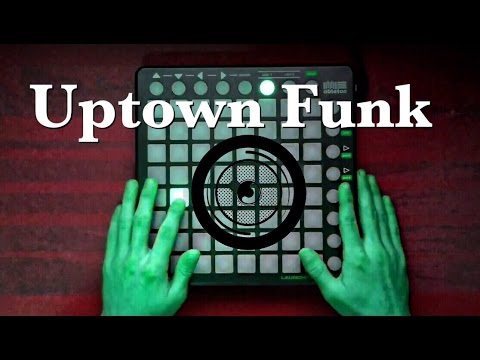 Mark Ronson - Uptown Funk Remix - (feat. Bruno Mars) - [Launchpad Cover]