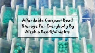 Affordable Compact Bead Storage For Everybody