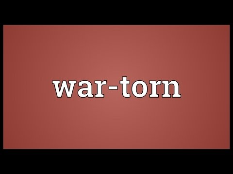 War-torn Meaning