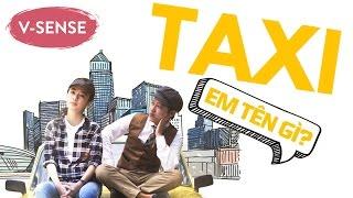Taxi : Em Tên Gì ?