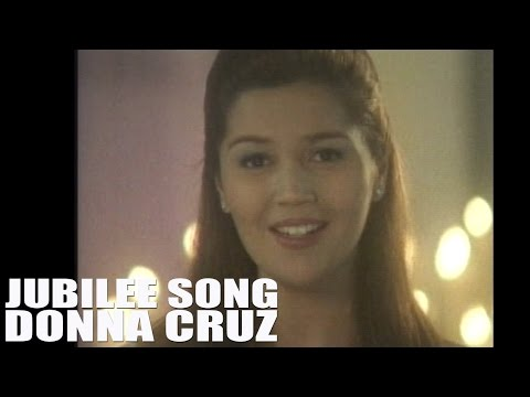 Donna Cruz — Jubilee Song [Official Music Video with lyrics]