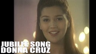 Jubilee Song: Donna Cruz-  [Official Music Video with lyrics]