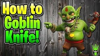 How to Goblin Knife at TH9 - Mass Goblin / Goblin Knife Dark Elixir Farming - Clash of Clans