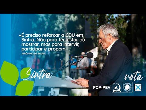 «É preciso reforçar a CDU em Sintra. Não para ter ou mostrar, mas para intervir e propor»