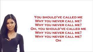Jhene Aiko - Never Call Me ( LYRICS + AUDIO)