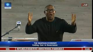 The Platform: Obi Expresses Worry On Nigeria's Level Of Borrowing, Slams Lack Of Cutting Cost Pt 2