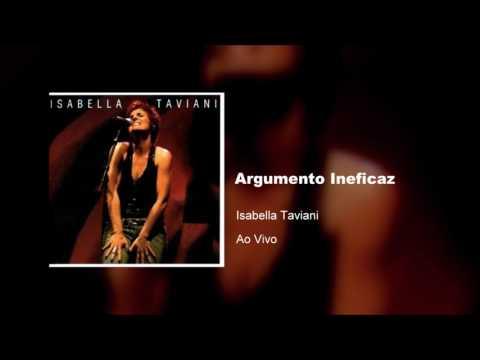 Isabella Taviani - Ao Vivo | Argumento Ineficaz - 2005