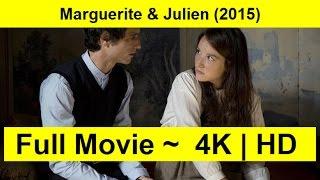 Marguerite & Julien Full Length