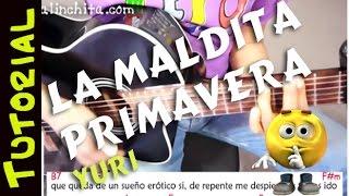 Como tocar LA MALDITA PRIMAVERA - yuri - en Guitarra - Acordes Correctos - cover