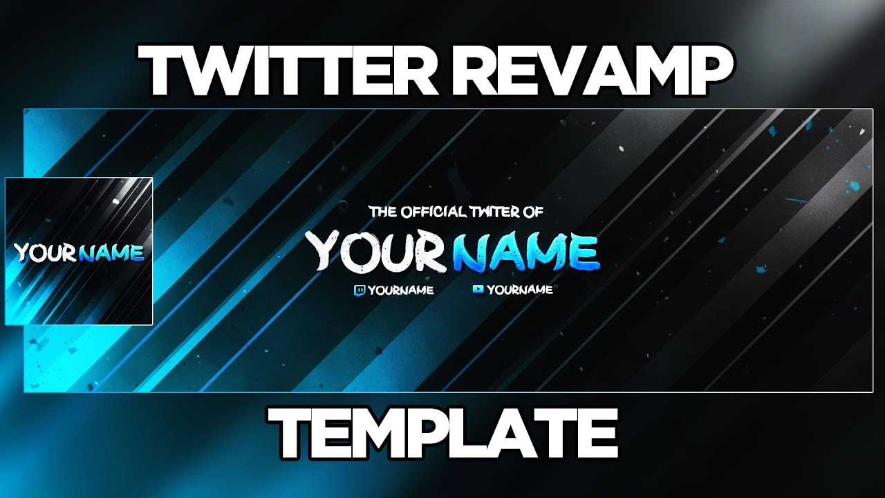 Twitter Revamp Template Free Download Youtube