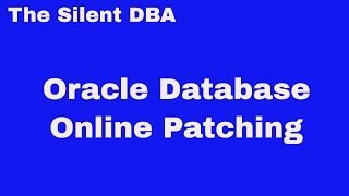 Oracle Database Online Patching