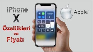 iPhone X (iPhone 10) ● Tüm Özellikleri Apple iPhone X Kaç Lira?