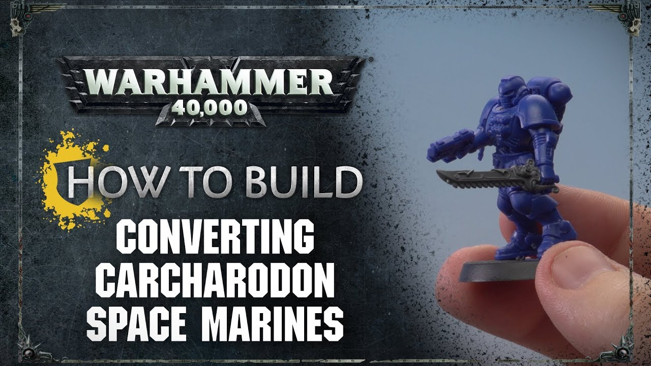 How to build converting carcharodon space marines
